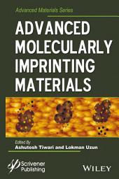 Advanced Molecularly Imprinting Materials