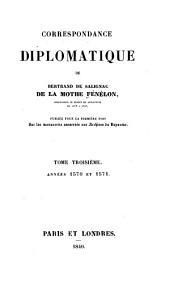Correspondance diplomatique de Bertrand de Salignac de la Mothe Fénélon ...: 1570-1571