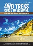4WD Treks Around Brisbane 2/e Spiral Edition