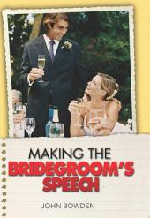 Making the Bridegroom's Speech