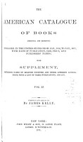 The American Catalogue of Books  1866 1871     with Supplement containing names of learned societies and     their publications  1866 1871 PDF