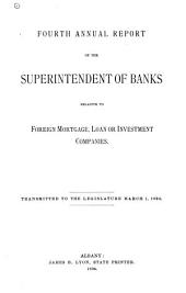 Annual Report to the Superintendent ... Relative to Foreign, Mortgage, Loan, Investment and Trust Companies ...