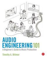 Audio Engineering 101 PDF