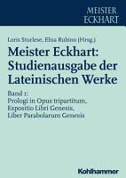 Meister Eckhart  Studienausgabe der Lateinischen Werke PDF
