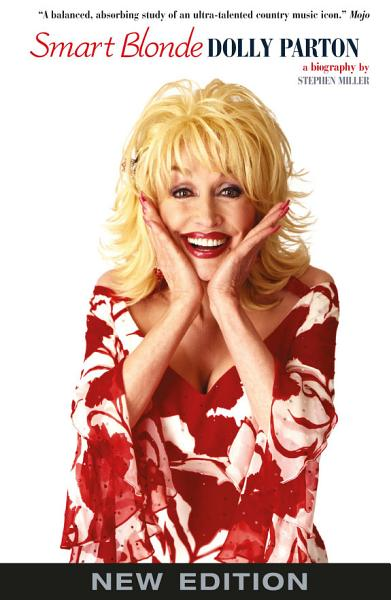 Download Smart Blonde  The Life of Dolly Parton Book