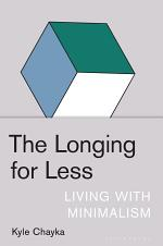 The Longing for Less