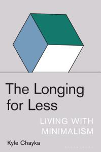 The Longing for Less Book