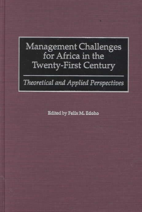 Management Challenges for Africa in the Twenty-first Century