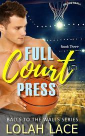 Full Court Press (BWWM Interracial Romance)