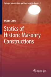 Statics Of Historic Masonry Constructions Book PDF