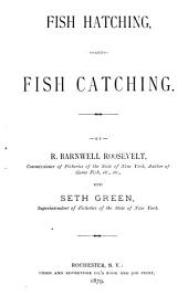 Fish Hatching, and Fish Catching