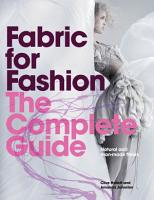 Fabric for Fashion  The Complete Guide PDF