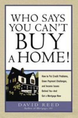 Who Says You Can t Buy a Home