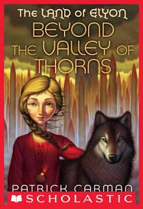 The Land of Elyon  2  Beyond the Valley of Thorns PDF
