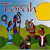 A Child's Garden of Torah: A Read-aloud Bible