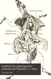Lehrbuch der pathologischen Anatomie der Haustiere: Band 1