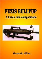 """Fuzis """"Bullpup"""""""
