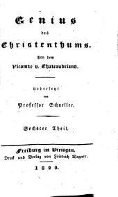 Sämmtliche Werke: Genius des Christenthums, Theil 6, Band 34