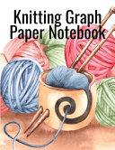 Knitting Graph Paper Notebook