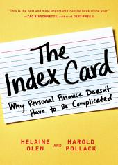The Index Card : Why Personal Finance Doesn't Have to Be Complicated