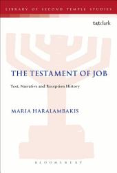 The Testament of Job: Text, Narrative and Reception History