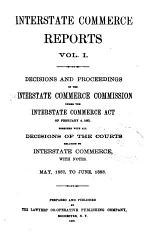 Interstate Commerce Reports. V.1-5, 12-13