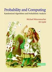 Probability and Computing: Randomized Algorithms and Probabilistic Analysis