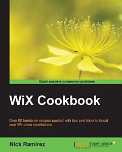 WiX Cookbook PDF