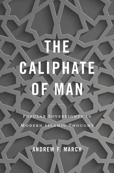 The Caliphate of Man