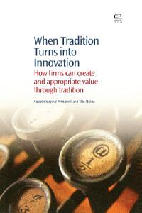 When Tradition Turns Into Innovation