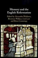 Memory and the English Reformation PDF