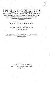 In Salomonis sacram Concionem, quae Ecclesiastes inscribitur Anotationes