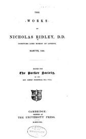 The works of Nicholas Ridley ...