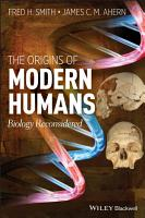 The Origins of Modern Humans PDF