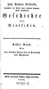 Von den ältesten Zeiten bis zu Friedrich den Rothbart: Band 1