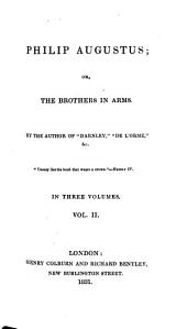 Philip Augustus: Or, The Brothers in Arms, Volume 2