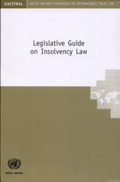 Legislative Guide on Insolvency Law