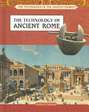 The Technology of Ancient Rome