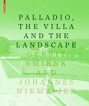 Palladio  the Villa and the Landscape PDF