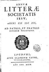 Annuæ litteræ Societatis Iesu, anni 1612, ad patres, et fratres eiusdem Societatis