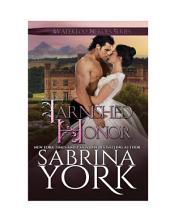 Tarnished Honor: Heroes of Waterloo Book 1