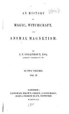 An History of Magic  Witchcraft  and Animal Magnetism PDF