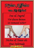 Ina   Ingrid   Vor diesen Beinen ist niemand sicher  PDF