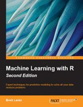 Machine Learning with R: Edition 2