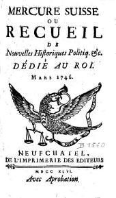 Mercure suisse ou Recueil de nouvelles historiques, politiques, etc