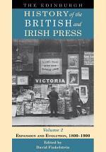 Edinburgh History of the British and Irish Press, Volume 2
