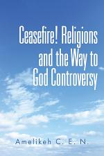 Ceasefire! Religions and the Way to God Controversy