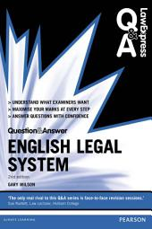 Law Express Question and Answer: English Legal System 2nd edn: Edition 2