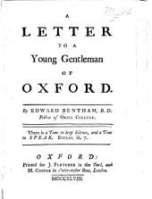 A Letter to a Young Gentleman of Oxford. [Cautioning him against favouring the Pretender.]