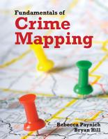 Fundamentals of Crime Mapping PDF